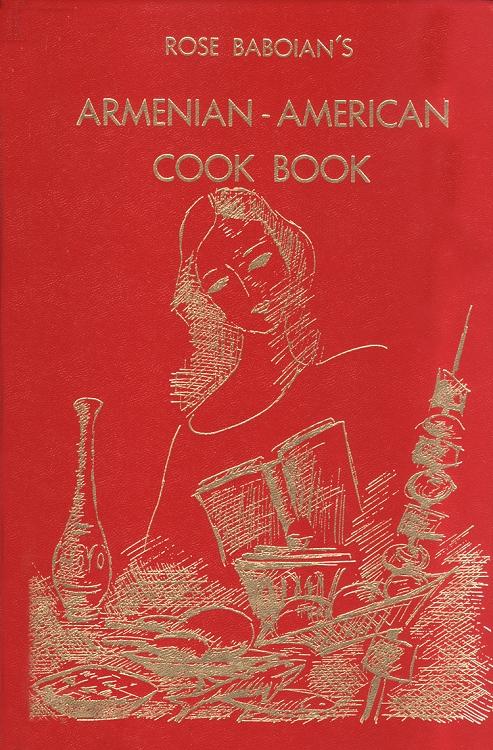 Armenian american cook book simplified armenian near east for Armenian cuisine book