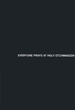 Everyone Prays at Holy Etchmiadzin DVD