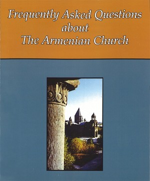 Frequently Asked Questions About the Armenian Church