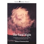 The Fatal Night: An Eyewitness Account of the Extermination of Armenian Intellectuals in 1915