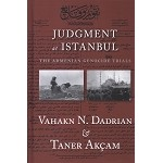 Judgment at Istanbul: The Armenian Genocide Trials