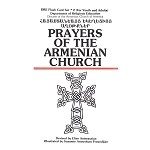 Prayers of the Armenian Church Flashcards